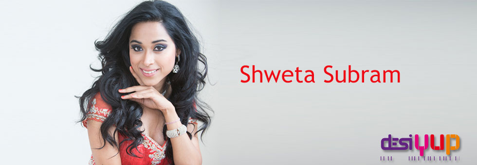 Shweta Subram Interview